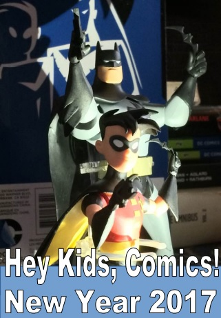 Hey Kids, Comics! Special 27 New Year 2017!